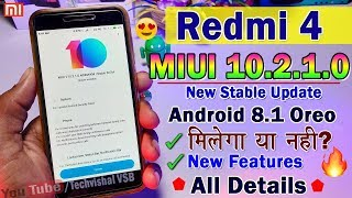 Redmi 4 New MIUI 10.2.1.0 Global Stable Update   Changelog New features, Portrait mode, Face unlock?