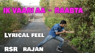 download lagu Ik Vaari Aa  Dance  Raabta  Sushant gratis