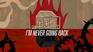HOT WATER MUSIC - Never Going Back (Lyric video)