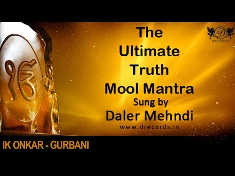 The Ultimate Truth Mool Mantra |Ek Onkar| Daler Mehndi | Chants...