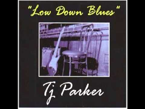 TJ Parker   Low Down Blues   2008   Start All Over Again   Dimitris Lesini Blues