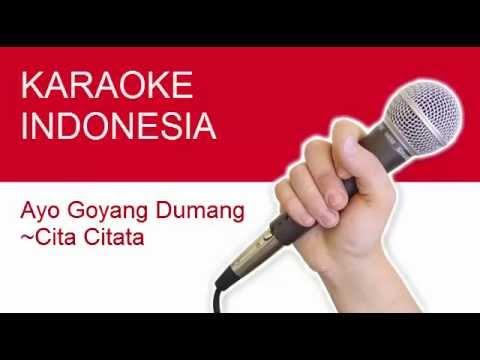 Download Lagu Karaoke Goyang Dumang Tanpa Vokal Cita Citata Lirik No Vocal MP3 Free