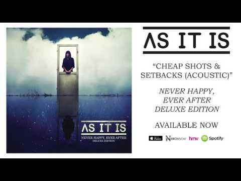 As It Is - Cheap Shots Setbacks