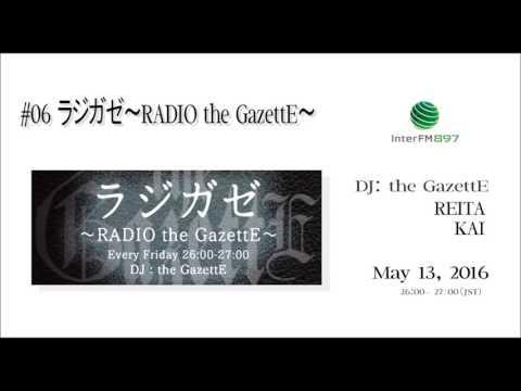 #06ラジガゼ〜RADIO the GazettE〜 2016.05.13 KAI & REITA