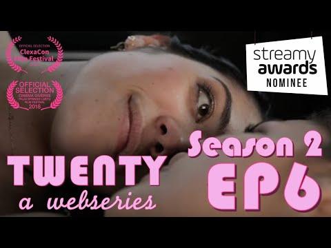 TWENTY A Webseries | S2 E6 |
