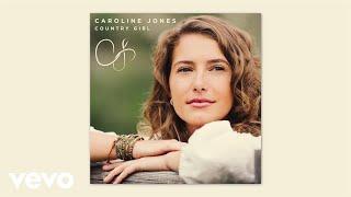 Caroline Jones Country Girl