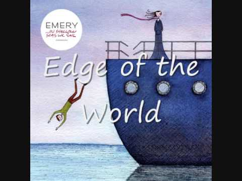 Edge of the World - Emery + Lyrics