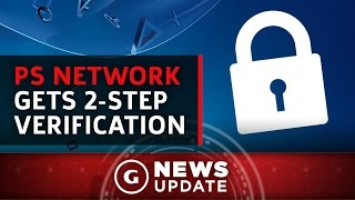 PlayStation Accounts Now Have 2-Step Verification - GS News Update