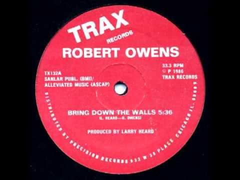 Robert Owens - Bring Down The Walls