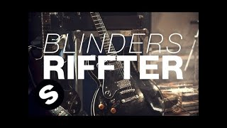 Blinders - Riffter (Original Mix)