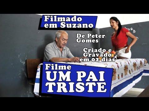 Um Pai Triste - Filme Curtametragem