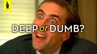NICOLAS CAGE\'s Acting: Is It Deep or Dumb? - Wisecrack Edition