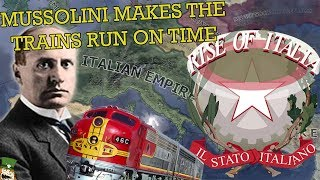 Hearts of Iron 4: Rise of Italia - MUSSOLINI MAKES THE TRAINS RUN ON TIME