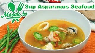 Sup Asparagus Seafood  | Resep #256