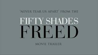 Download Lagu Fifty Shades Of Grey - Freed Trailer Music: Never Tear Us Apart   Lyric Video Gratis STAFABAND