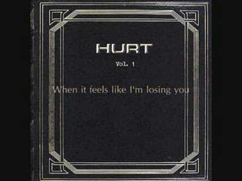 Hurt - Losing