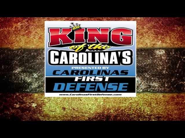 King of the Carolinas 2014 MEGA EVENT!