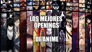 LOS MEJORES OPENINGS DE ANIME | Anime Tops