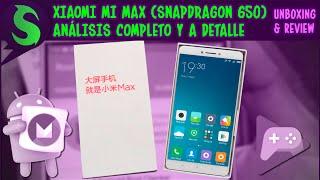 Xiaomi Mi MAX - Reseña Completa en Español