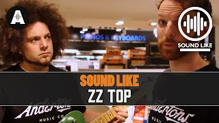 Sound Like ZZ Top - Without Busting The Bank