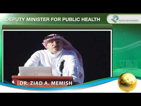 Dr Ziad Memish Speech in the 2nd International Conference for Mass Gathering Medicine