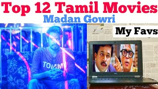 Top 12 Tamil Movies | Madan Gowri | MG Vlog 2