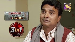 Crime Patrol Dial 100 | Episodes 90, 91 And 93 | 3 In 1 Webisodes