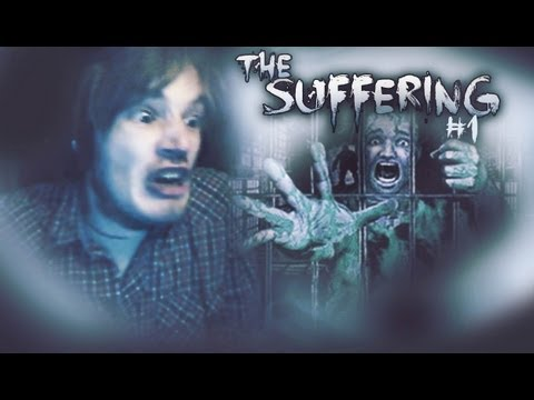 BLOOD, EVERYWHERE! - The Suffering - Playthrough - Part 1