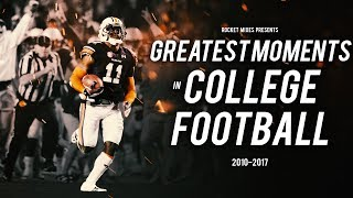 Greatest Moments In College Football  2010 2017