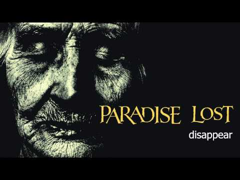 Paradise Lost - Disappear