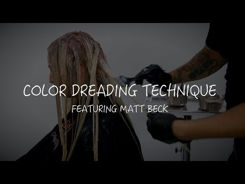 Color Dreading Technique - Hair Color Tutorial