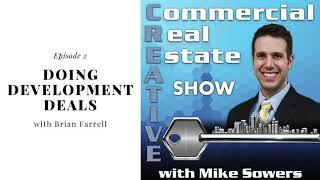 How do you do a Commercial Real Estate Development?