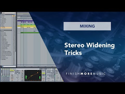 Ableton Tutorial - 3 Stereo Widening Tricks