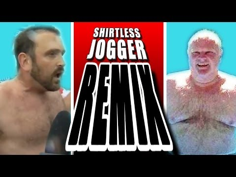 Shirtless Jogger REMIX - WTFBrahh