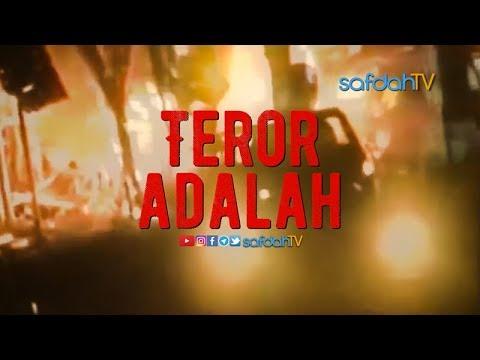 Teror Adalah...  - Ustadz Badru Salam, Lc & Talent SafdahTV