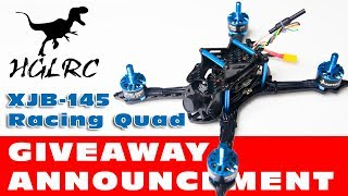 DutchRC - International GiveAway Announcement! HGLRC XJB-145 Racing Quad! :)