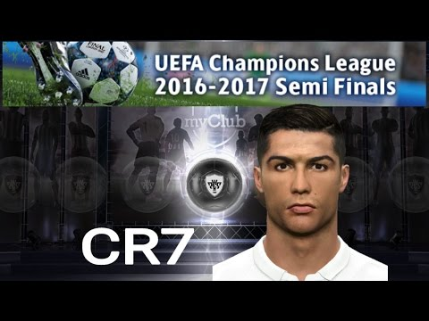 Pack x10 UEFA Champions League 16-17 Semi Finals | PES 2017 Android
