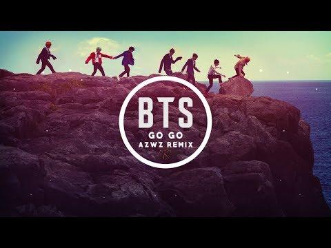 BTS  - GO GO (AZWZ REMIX)