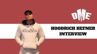Hoodrich Hefner Interview With (DME TV)