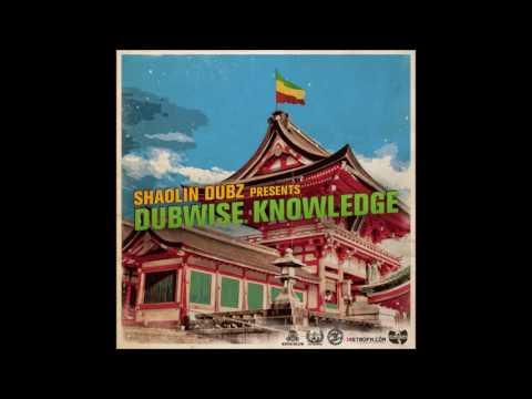 Shaolin Dubz - Dubwise Knowledge [Mixtape]
