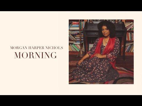 Morgan Harper Nichols - Morning