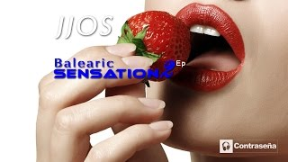 JJOS Balearic Sensation 2,  Relaxing, Ambiente & Chillout Music Chill Ibiza Lounge,Beach