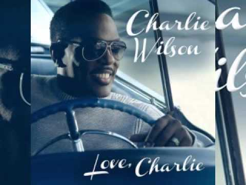 Charlie Wilson -- Love Charlie Full Album Download Link