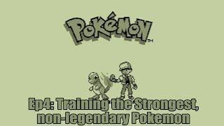 Training the Strongest Pokemon!   Pokemon Red