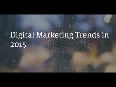 Digital Marketing Trends in 2015
