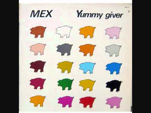 Mex - Yummy giver (extended version).1984
