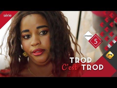 TROP C'EST TROP - Saison 1 - Episode 5