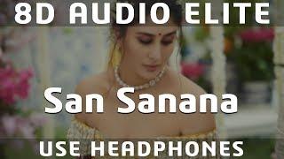 8D AUDIO | San Sanana - Ashoka | Alka Yagnik | Shah Rukh Khan, Kareena Kapoor|