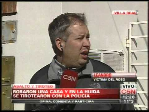 C5N - POLICIALES: ASALTO Y TIROTEO EN VILLA REAL (PARTE 2)