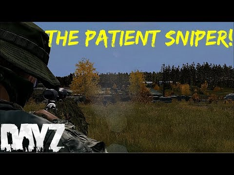 The Patient Sniper! - DayZ Standalone